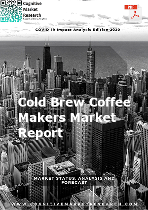 Global Cold Brew Coffee Makers Market Report 2021