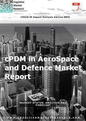 Global cPDM in AeroSpace and Defence Market Report 2020
