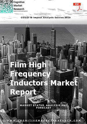 Global Film High Frequency Inductors Market Report 2021