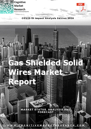 Global Gas Shielded Solid Wires Market Report 2021