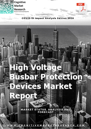 Global High Voltage Busbar Protection Devices Market Report 2020
