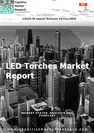 Global LED Torches Market Report 2021