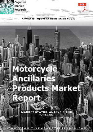 Global Motorcycle Ancillaries Products Market Report 2021
