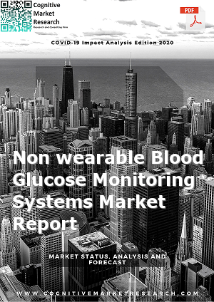 Global Non wearable Blood Glucose Monitoring Systems Market Report 2020