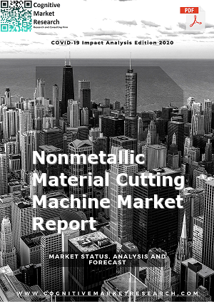 Global Nonmetallic Material Cutting Machine Market Report 2021