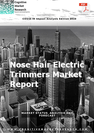Global Nose Hair Electric Trimmers Market Report 2020