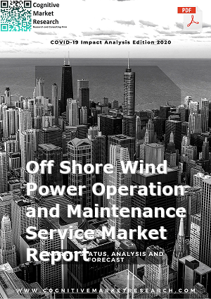 Global Off Shore Wind Power Operation and Maintenance Service Market Report 2021