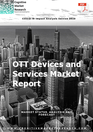 Global OTT Devices and Services Market Report 2021