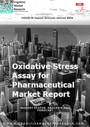 Global Oxidative Stress Assay for Pharmaceutical Market Report 2021