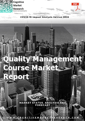 Global Quality Management Course Market Report 2021
