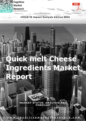 Global Quick melt Cheese Ingredients Market Report 2021