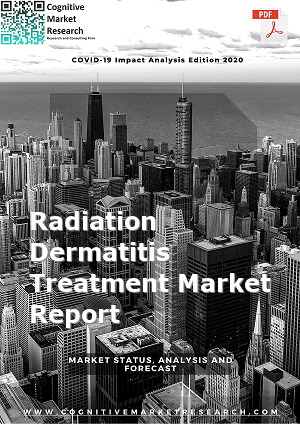 Global Radiation Dermatitis Treatment Market Report 2021