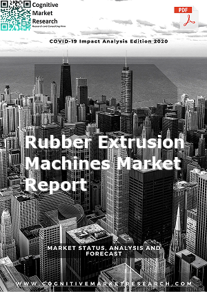 Global Rubber Extrusion Machines Market Report 2021