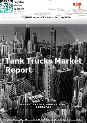 Global Tank Trucks Market Report 2021