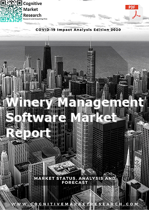Global Winery Management Software Market Report 2021
